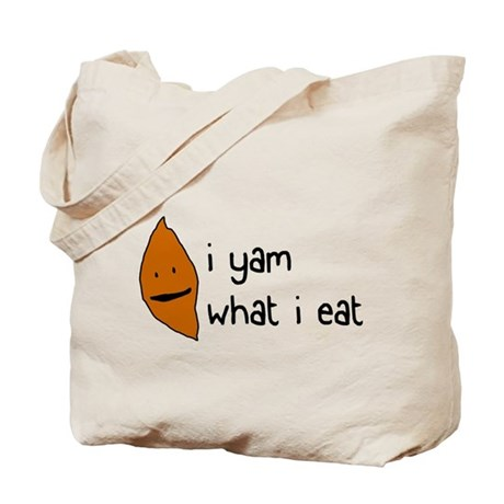 i yam what i eat Tote Bag