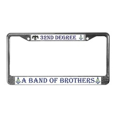 Freemasons. A Band of Brothers License Plate Frame