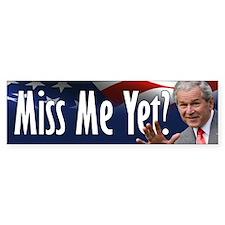 Miss Me Yet? Car Sticker