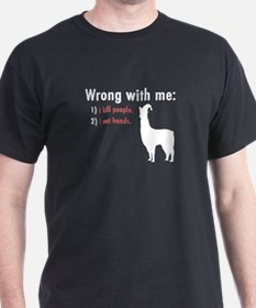 Wrong with Me T-Shirt