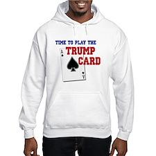 Trump Card Hoodie
