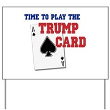 Trump Card Yard Sign