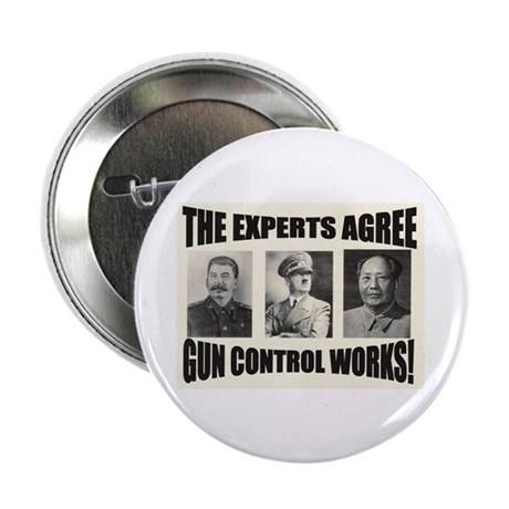"The Experts Agree Gun Control 2.25"" Button (10 pac"