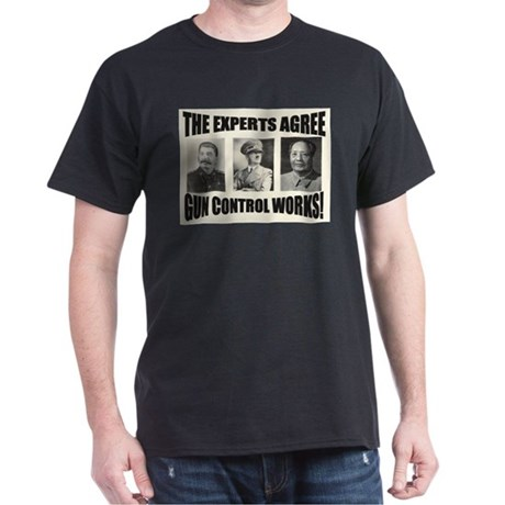 The Experts Agree Gun Control Black T-Shirt