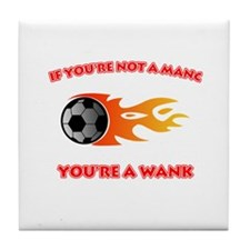 Manc - Wank Tile Coaster