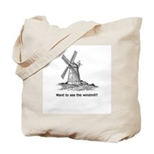 Want to See the Windmill Tote Bag