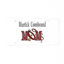 Bluetick Coonhound Mom Aluminum License Plate