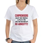 Compromisers violate their pr Women's V-Neck T-Shi