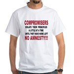 Compromisers violate their pr White T-Shirt