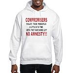 Compromisers violate their pr Hooded Sweatshirt