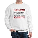 Compromisers violate their pr Sweatshirt