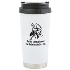 My God carries a hammer. Travel Mug