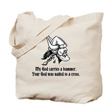 My God carries a hammer. Tote Bag