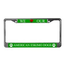 Green We Love Our American Eskimo Dogs Frame