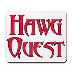 Hawg Quest Mousepad