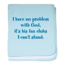 I have no problem with God baby blanket