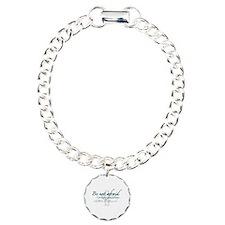 Be Not Afraid - Religious Bracelet