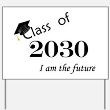 Born in 2012/Class of 2030 Yard Sign