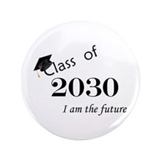 "Born in 2012/Class of 2030 3.5"" Button"