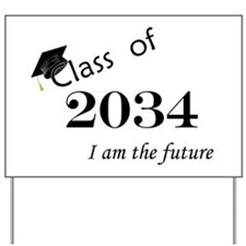 Born in 2012/College Class of 2034 Yard Sign