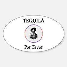 Tequila Por Favor Sticker (Oval)