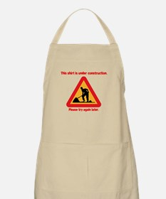 This T-shirt is under constru Apron