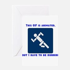 This gif is animated, but I h Greeting Card