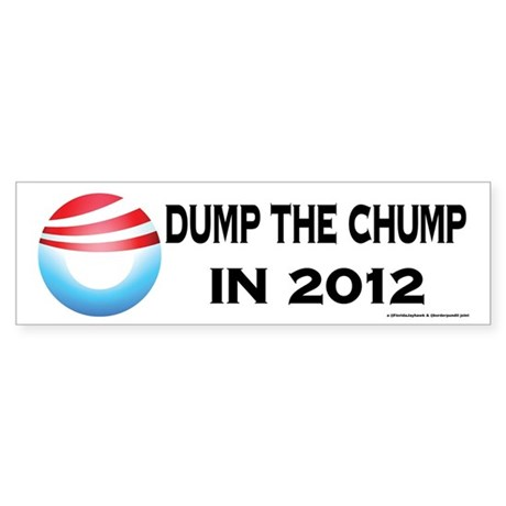 Dump the Chump Bumper Sticker