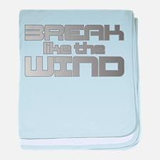 Break like the Wind baby blanket