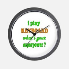 I play Keyboard what's your superpower Wall Clock