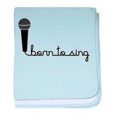 Born to Sing baby blanket