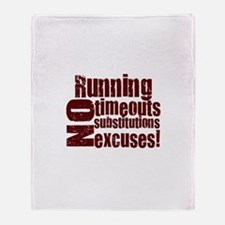 Running No Excuses Throw Blanket
