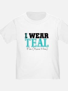 Custom Teal Ovarian Cancer T