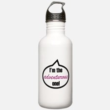 I'm the adventurous one! Water Bottle
