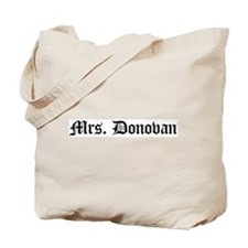 Mrs. Donovan Tote Bag