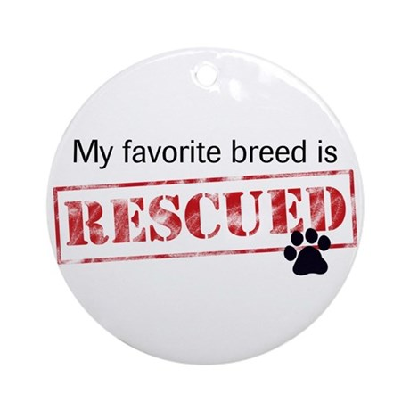 Favorite Breed Is Rescued Ornament (Round)