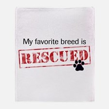 Favorite Breed Is Rescued Throw Blanket