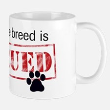 Favorite Breed Is Rescued Small Mugs