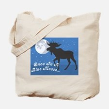 Once In A Blue Moose Tote Bag