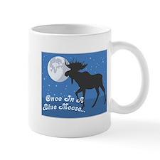 Once In A Blue Moose Mug