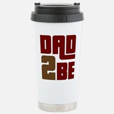 Dad 2 Be Travel Mug