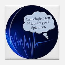 Cardiologist's Diet Tile Coaster