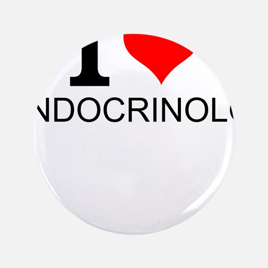 I Love Endocrinology Button