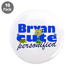 "Cute Bryan 3.5"" Button (10 pack)"