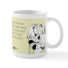 I'm Your Favorite Child Mug