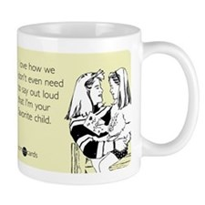I'm Your Favorite Child Small Mugs