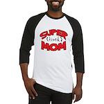Super Tired Mom Baseball Jersey