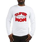 Super Tired Mom Long Sleeve T-Shirt