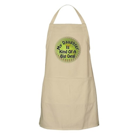 My Daughter Is Kind Of A Big Deal Apron