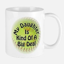 My Daughter Is Kind Of A Big Deal Mug